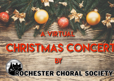 Rochester Choral Society Virtual Christmas Concert 2020
