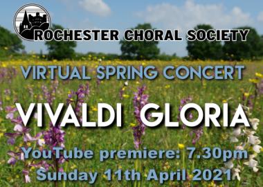 Rochester Choral Society Virtual Spring Concert 2021: Vivaldi Gloria
