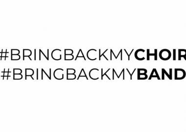 #BringBackMyChoir #BringBackMyBand
